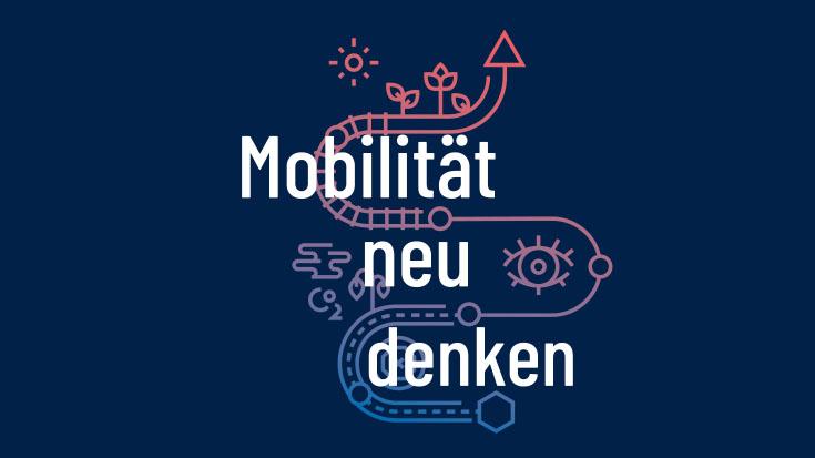 Mobilität neu denken